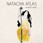 Natacha Atlas – Myriad Road