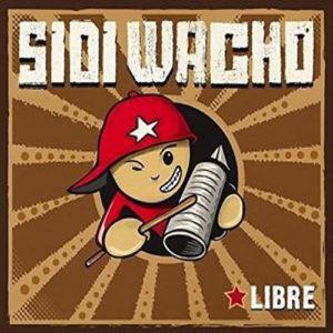 Sidi Wacho – Libre