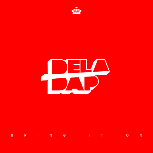 Deladap – Bring It On