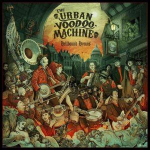 the-urban-voodoo-machine-hellbound-hymns