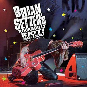 brian-setzer-rockabilly-riot-osaka-rocka