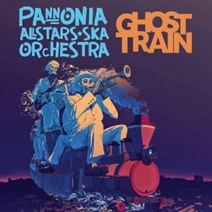 pannonia-allstars-ska-orchestra-ghost-train