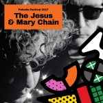 JESUS AND THE MARY CHAIN NA POHODE 2017