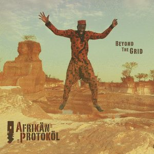 African Protocol - Beyond The Grid