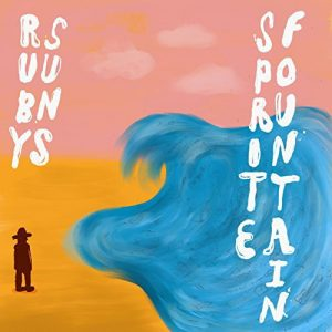 The Ruby Suns – Sprite Fountain
