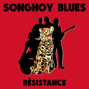 Songhoi Blues Resistence