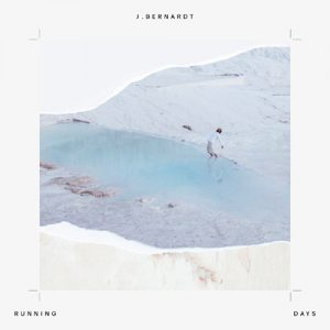 J. Bernardt – Running Days