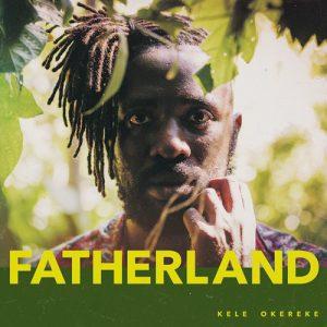 Kele Okereke – Fatherland