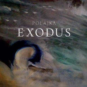 Polajka - Exodus