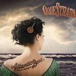 Oquestrada – Atlantic Beat – Mad´In Portugal