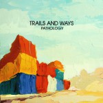 TRAILS AND WAYS – TROJJAZYČNÝ ELECTRO INDIE POP NA LETO