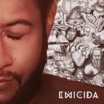 EMICIDA – BRAZÍLSKY RAPPER, KTORÝ JE STÁLE V KURZE