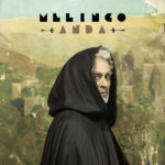 MELINGO – TOM WAITS ARGENTÍNSKEHO TANGA MÁ NOVÝ ALBUM