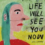 LIFE WILL SEE YOU NOW – NEW ALBUM FROM JENS LEKMAN