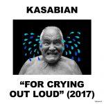 KASABIAN NOVINKOU FOR CRYING OUT LOUD POTVRDILI, ŽE PATRIA DO PRVEJ LIGY ROCKOVÝCH SKUPÍN SÚČASNOSTI