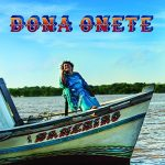 DONA ONETE – THE JOURNEY FROM THE TEACHER TO THE MUSIC