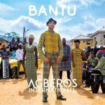 AFROPUNK Z ALBUMU AGBEROS INTERNATIONAL OD ADE BANTU