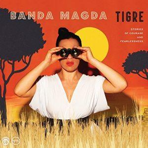 Banda Magda - Le Tigre