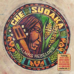 Che Sudaka – Almas Rebeldes