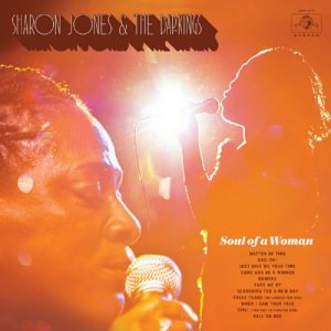 Sharon Jones & The Dap Kings – Soul Of Woman