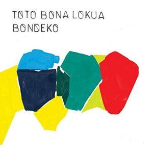 Toto Bona Lukua – Bondeko