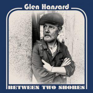 Glen Hansard – Voicenotes