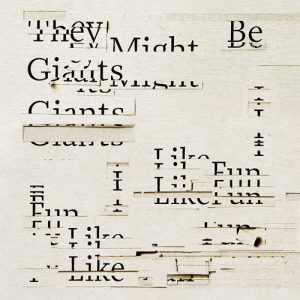 They Might Be Giants – I Like Fun