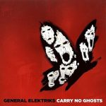 FUNK, ELEKTRONIKA, ALEBO AJ ROCK NA ALBUME CARRY NO GHOSTS OD GENERAL ELEKTRIKS