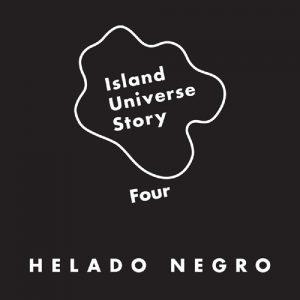 Helado Negro - Island Universe Story Four