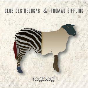 Club Des Belugas & Thomas Siffling – Ragbag