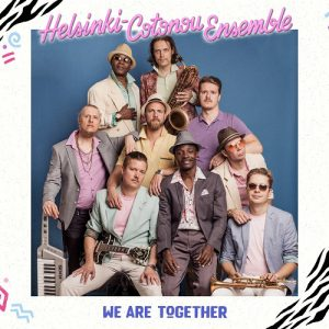 Helsinki-Cotonou Ensemble - We Are Together