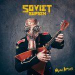 FRANCÚZSKA SKUPINA SOVIET SUPREM NA ALBUME MARX ATTACK OŽIVUJE SOVIETSKY MÝTUS