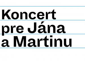 Koncert pre Jana a Martinu 2018