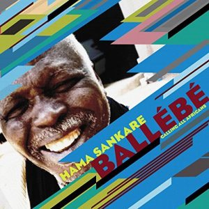 HAMA SANKARE – BALLEBE / CALLING ALL AFRICANS