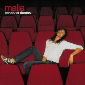 Malia – Echoes Of Dreams