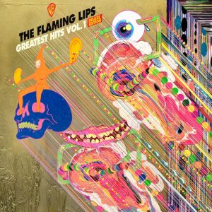 The Flamming Lips - Greatest Hits Vol. 1