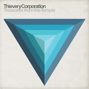 Thievery Coorporation - Treasures From Temple