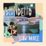 "FRENCH PRODUCER BLUNDETTO ON THE NEW ALBUM ""SLOW DANCE"" LOVES CARIBBEAN SLOW DANCE"
