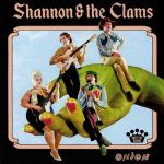 SHANNON & THE CLAMS – NUTRITIONAL ADDENDUM TO INCREASE COLORFUL MUSIC