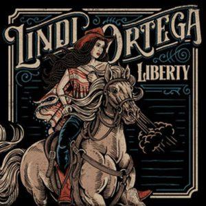 Lindi Ortega –Liberty