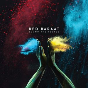 Red Baraat - Sound Of People