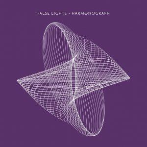 False Lights - Harmonograph