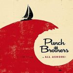 NEW PUNCH BROTHERS – PROGRESS IN BLUEGRASS?