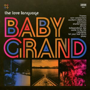 The Love Language - Baby Grand