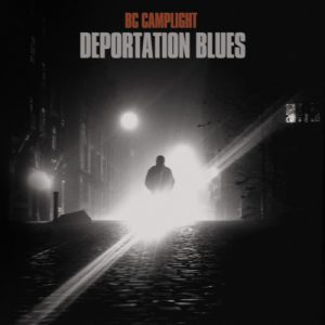 BC Camplight – Deportation Blues