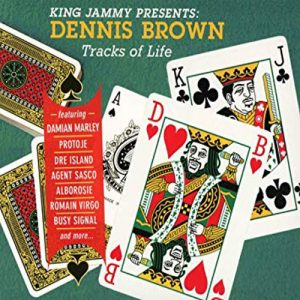 King Jammy presents: Dennis Brown - Tracks Of Life