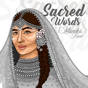 Manika Kaur - Sacred Words