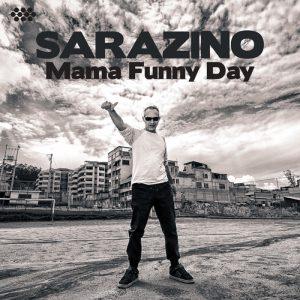 Sarazino - Mama Funny Day
