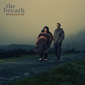 The Breath - Let The Cards Fal