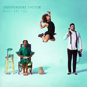 Underground System – What You Are